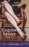 HOT (Tome 2) - Exquise luxure (J'ai lu Passion intense t. 10520)