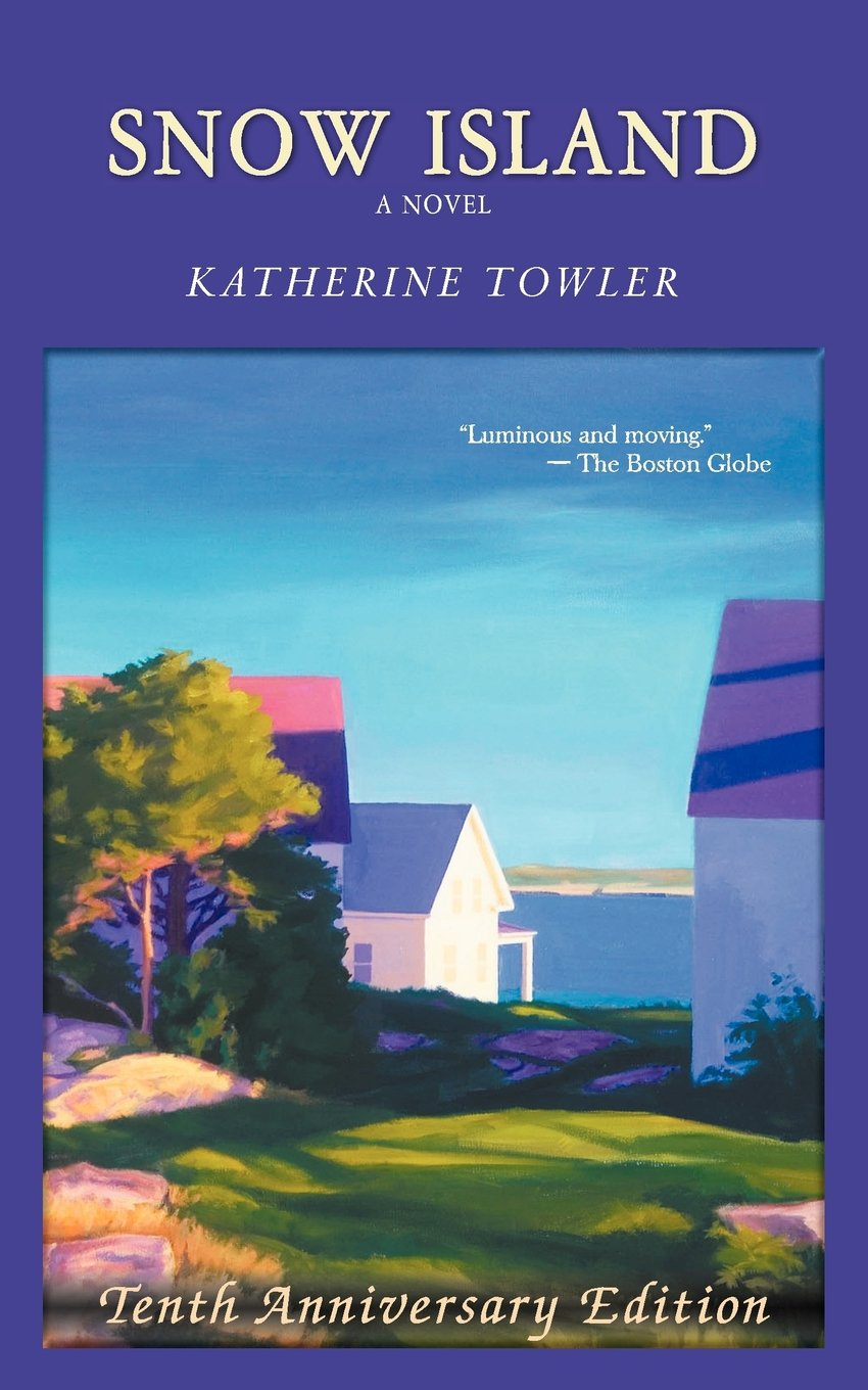 Snow Island (tenth Anniversary Edition): Katherine Towler: 9780985607302:  Amazon: Books