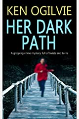 HER DARK PATH a gripping crime mystery full of twists and turns Paperback