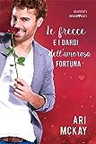Le frecce e i dardi dell'amorosa fortuna (Avvocati innamorati Vol. 2)