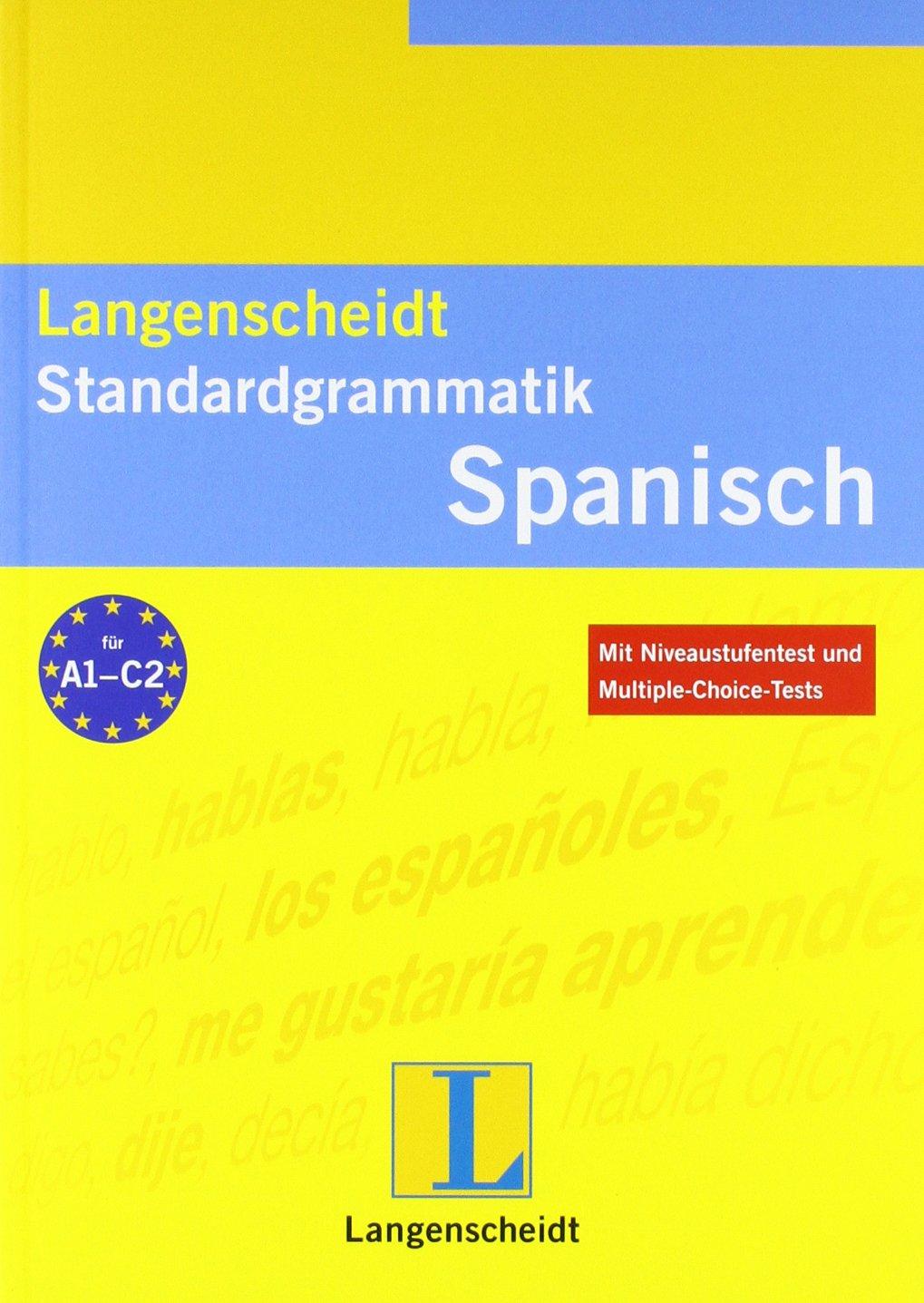 Langenscheidt Standardgrammatik Spanisch (Langenscheidt Standardgrammatiken)