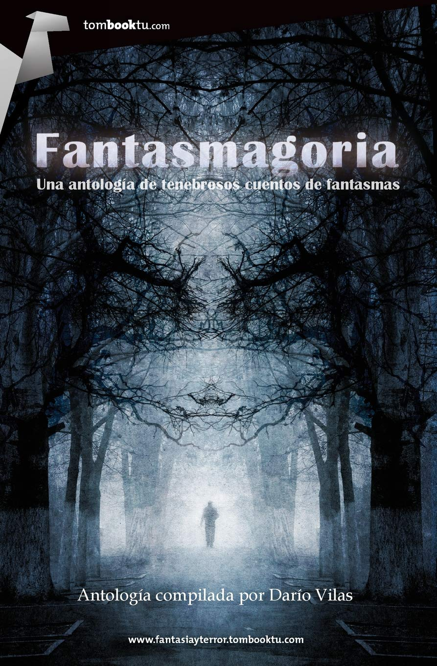 Fantasmagoria (Tombooktu fantasía y terror) Tapa blanda – 1 abr 2013 8499674895 Fiction/Horror - General Spanish: Adult Fiction Horror & ghost stories