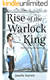 Rise of the Warlock King: Part 2 of the epic fantasy series the Steward Saga