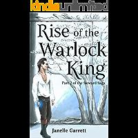 Rise of the Warlock King: Part 2 of the epic fantasy series the Steward Saga