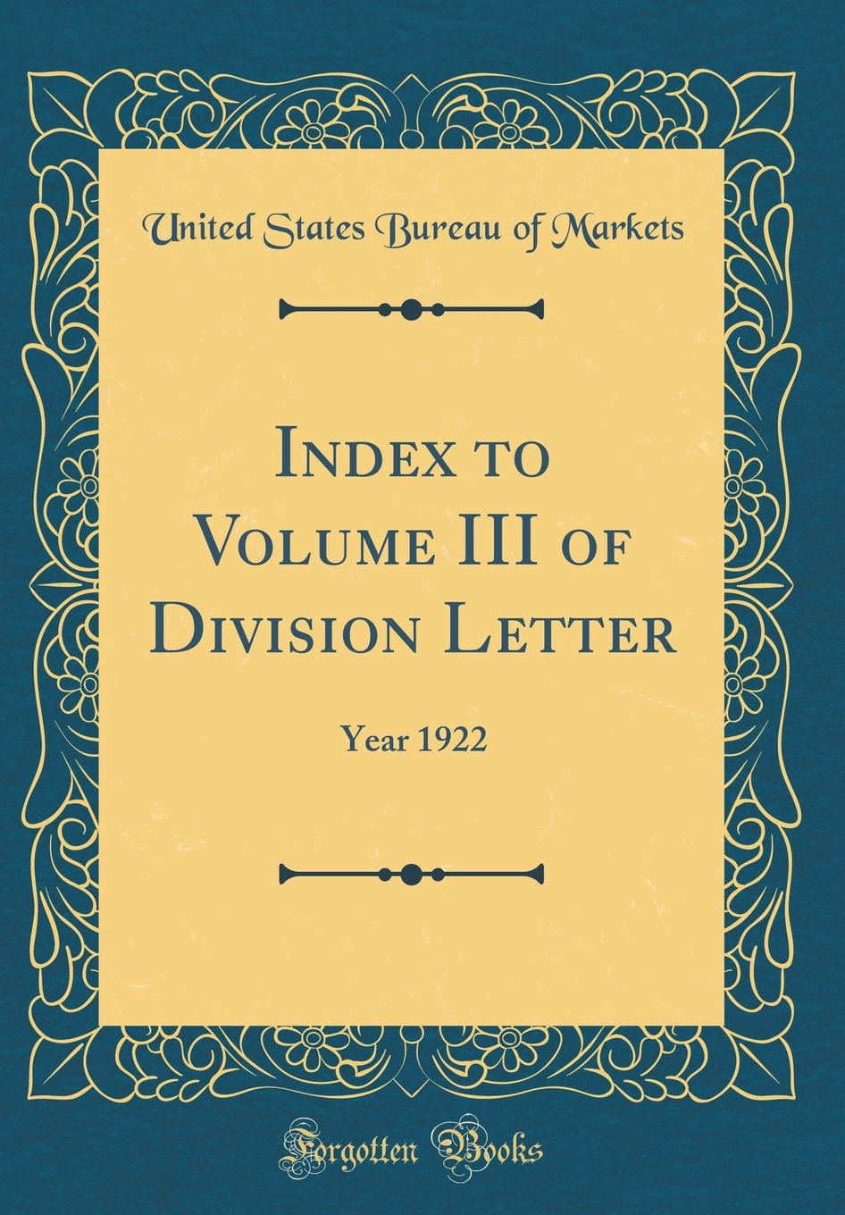 Download Index to Volume III of Division Letter: Year 1922 (Classic Reprint) pdf epub