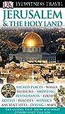 Jerusalem & the Holy Land (DK Eyewitness Travel Guides)