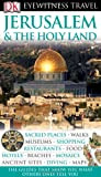 Jerusalem & the Holy Land (DK Eyewitness Travel Guides)