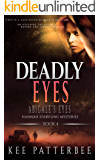 Deadly Eyes: Gripping Detective Novel Series (Hannah Starvling Mysteries Book 4)