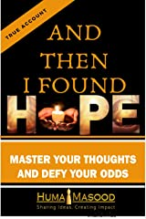 And Then I Found Hope Kindle Edition
