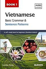 Vietnamese Basic Grammar and Sentence Patterns (Vietnamese Sentence Patterns) Paperback