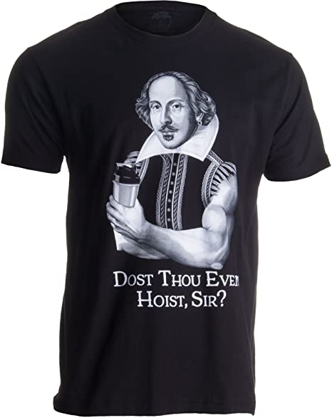 4df516128 Amazon.com: Dost Thou Even Hoist Sir? | Funny Workout Weight Lifting ...