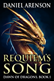 Requiem's Song (Dawn of Dragons Book 1)