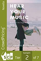 Hear Your Music (Sage Hideaway Book 1) Kindle Edition