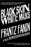 Black Skin, White Masks (English Edition)