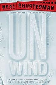 Unwind (Unwind Dystology Book 1) (English Edition)