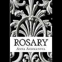 Rosary: Poetry of Anna Akhmatova (English Edition)