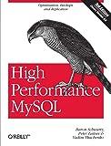 High Performance MySQL: Optimization, Backups, and