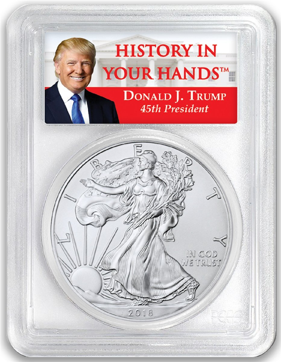 2018-1oz Silver Eagle - Donald Trump Label Dollar MS69 PCGS