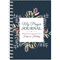 My Prayer Journal: Bible Encouragement for Hope and Healing