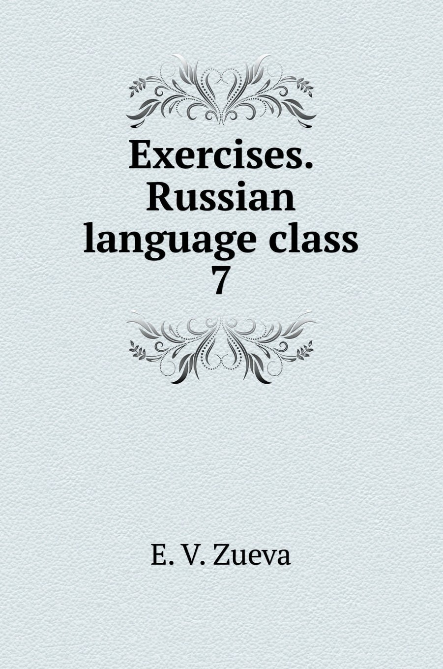 Download Exercises. Russian language class 7 (Russian Edition) pdf