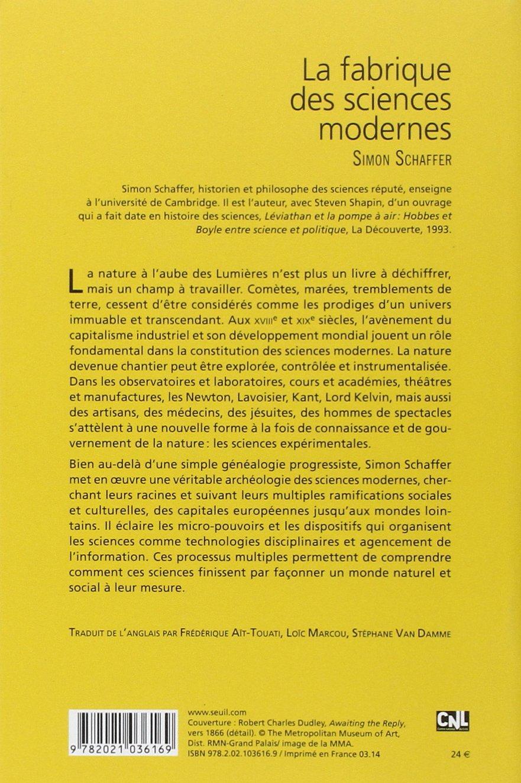 Amazon.fr - La Fabrique des sciences modernes - Simon Schaffer - Livres efcaedcb3a1