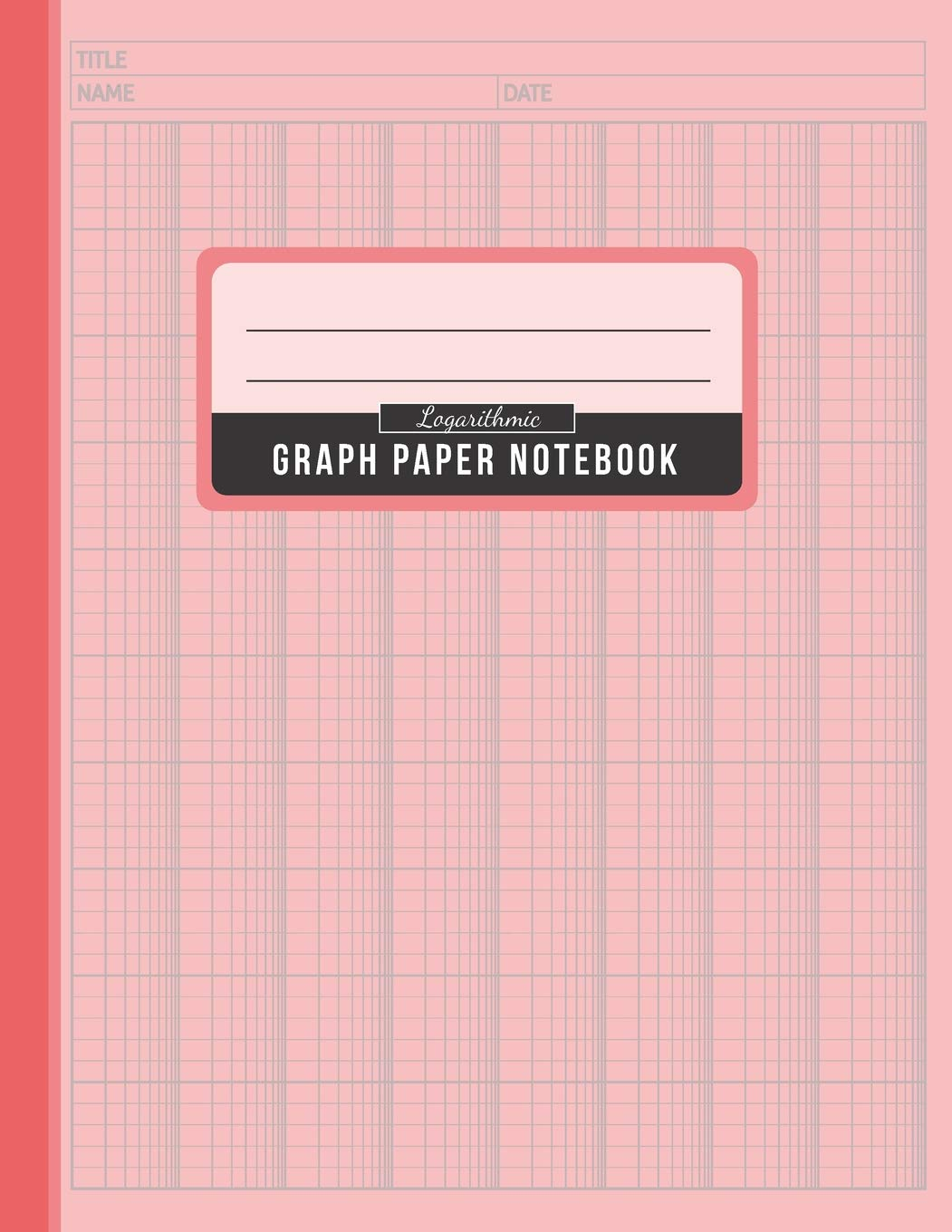 Logarithmic Graph Paper Notebook: Graphing Paper Log-Log Scales