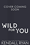 Wild for You (Hot Jocks Book 6)