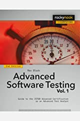 Advanced Software Testing - Vol. 1, 2nd Edition: Guide to the ISTQB Advanced Certification as an Advanced Test Analyst Kindle Edition