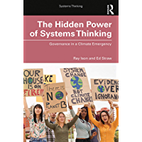 The Hidden Power of Systems Thinking: Governance in a Climate Emergency