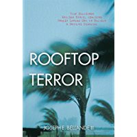 Rooftop Terror: True Hurricane Katrina Story, American Couple Learns How to Survive a Natural Disaster