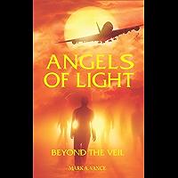 ANGELS OF LIGHT: Beyond the Veil