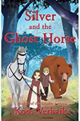 Silver and the Ghost Horse Paperback