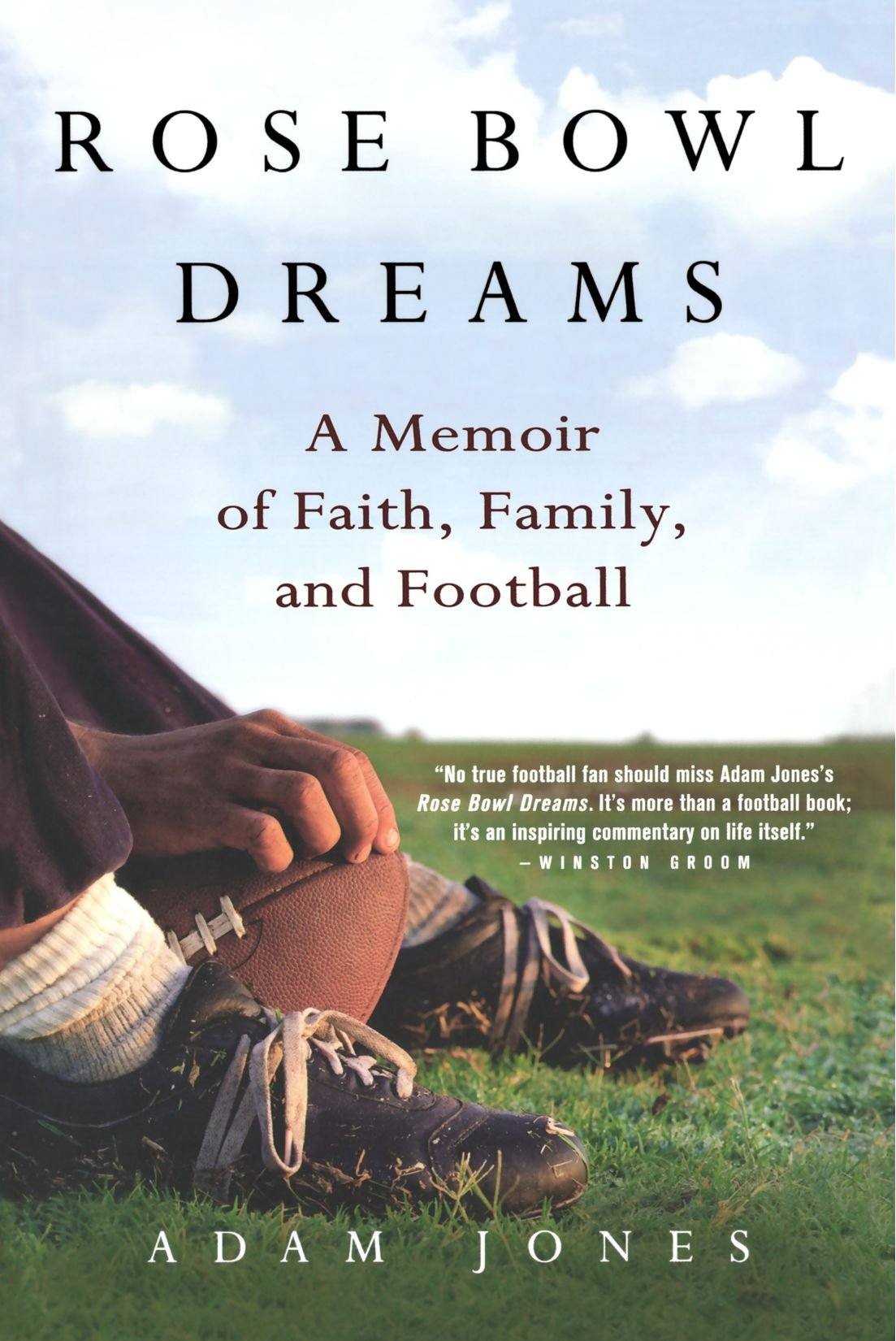 Rose Bowl Dreams: A Memoir of Faith, Family, and Football pdf epub