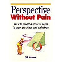 Perspective Without Pain (North Light 20th Anniversary Classic Editions) (English Edition)