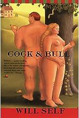 Cock and Bull Kindle Edition