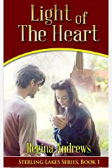 Sterling Lakes Series Book 1: Light of the Heart Paperback
