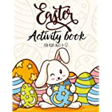 Easter gifts for kids: Easter activities for kids: Easter activity book for kids ages 4-12: Easter day coloring, maze…