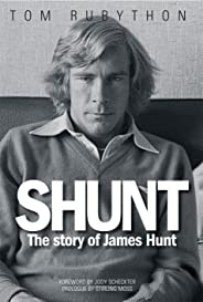 Shunt: The Life of James Hunt