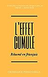 L'Effet Cumulé : Résumé en français