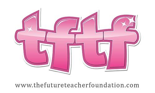 The Future Teacher Foundation