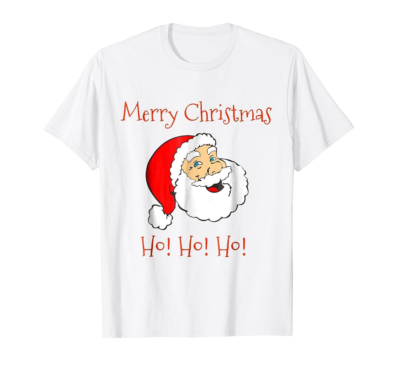 Amazon.com: Merry Christmas Ho! Ho! Ho! Funny Santa Claus Shirt ...