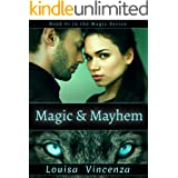 Magic & Mayhem: A Steamy Werewolf + Witch Paranormal Romance