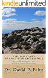 The Military Transition Challenge: Essential Perspectives for Civilian Career Positioning