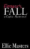 Forest's Fall: A Captive Romance (Captive Hearts Book 3)