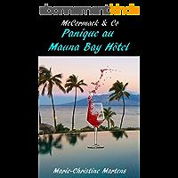 McCormack & Co : Panique au Mauna Bay Hôtel