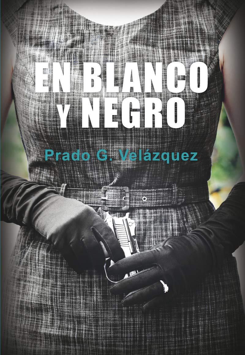 novela En blanco y negro