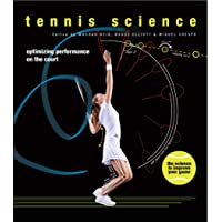 Tennis Science: Optimizing Performance on the Court