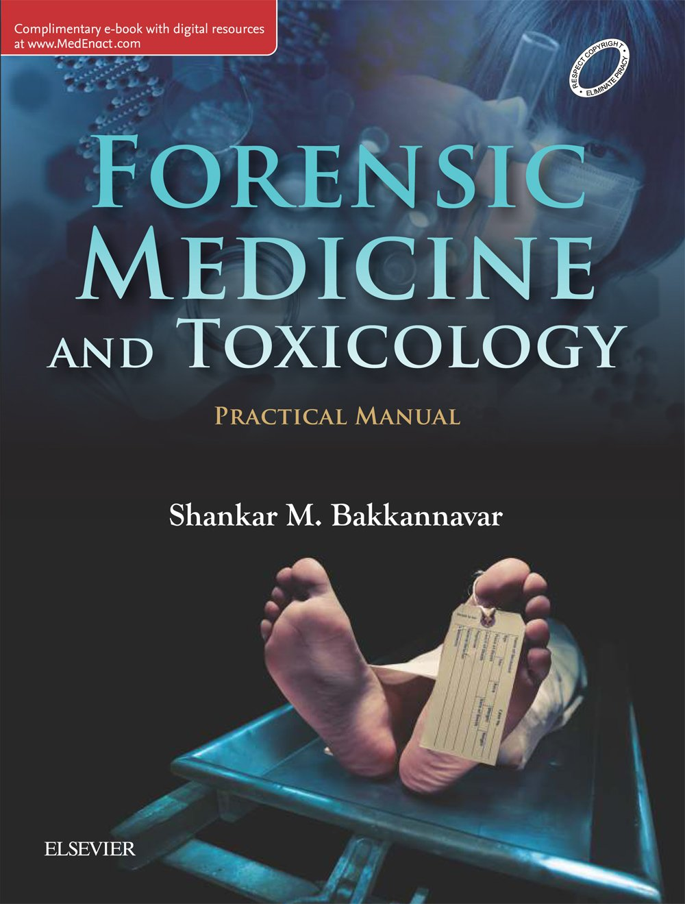 Forensic Medicine Toxicology Practical Manual 1st Edition Shankar M Bakkannavar 9788131250464 Amazon Com Books