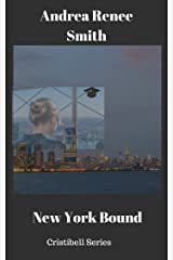 New York Bound (Cristibell Book 1) Kindle Edition