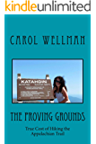 The Proving Grounds: True Cost of Hiking the Appalachian Trail